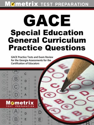 cover image of GACE Special Education General Curriculum Practice Questions