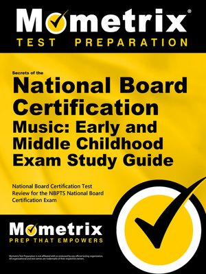 cover image of Secrets of the National Board Certification Music: Early and Middle Childhood Exam Study Guide