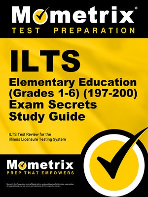 cover image of ILTS Elementary Education (Grades 1-6) (197-200) Exam Secrets Study Guide