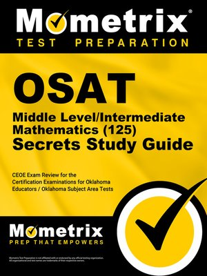 cover image of OSAT Middle Level/Intermediate Mathematics (125) Secrets Study Guide