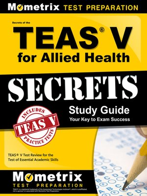 cover image of Secrets of the TEAS V for Allied Health Study Guide
