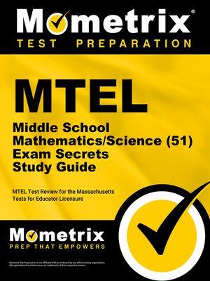 mtel middle school mathematics science 51 exam secrets study guide rh overdrive com Social Study Exam Grade 7 Example Cicerone Exam Study Guide