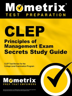 clep principles of management exam secrets study guide