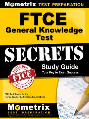 cover image of FTCE General Knowledge Test Secrets Study Guide