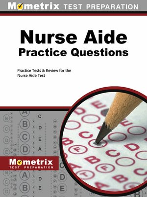 cover image of Nurse Aide Exam Practice Questions