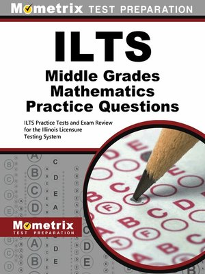cover image of ILTS Middle Grades Mathematics Practice Questions