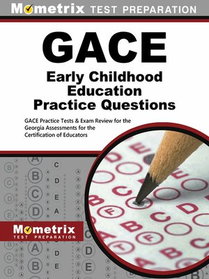 cover image of GACE Early Childhood Education Practice Questions