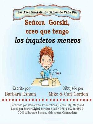cover image of Senora Gorski, creo que tengo los inquietos meneos