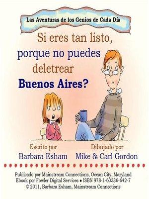 cover image of Si eres tan listo, porque no puedes deletrear Buenos Aires?