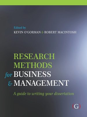 research methods in business and management Buy research methods for business and management: a guide to writing your  dissertation (global management series) 2nd revised edition by kevin d.