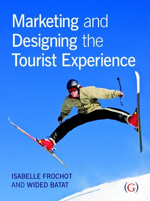 cover image of Marketing and Designing the Tourist Experience