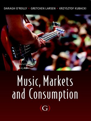cover image of Music, Markets and Consumption