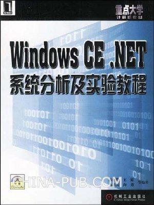 cover image of Windows CE.NET 系统分析及实验教程