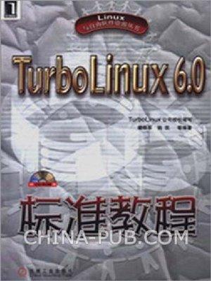 cover image of TurboLinux 6.0标准教程