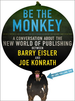 cover image of Be the Monkey - Ebooks and Self-Publishing