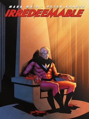 cover image of Irredeemable, Volume 3