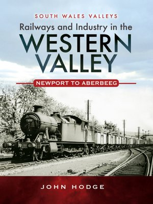 cover image of Railways and Industry in the Western Valley