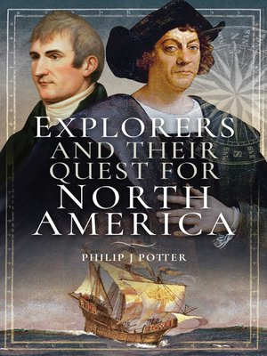 cover image of Explorers and Their Quest for North America