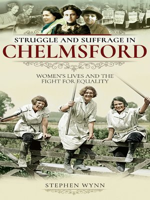 cover image of Struggle and Suffrage in Chelmsford