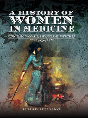cover image of A History of Women in Medicine