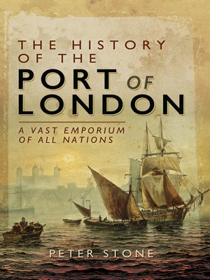 cover image of The History of the Port of London
