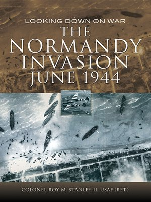 cover image of The Normandy Invasion, June 1944