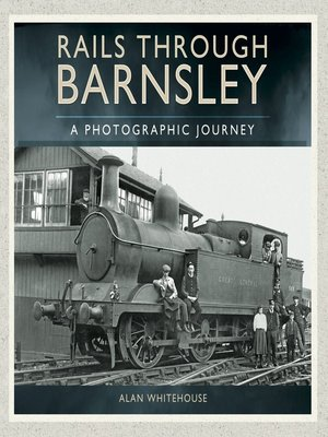 cover image of Rails through Barnsley