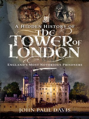 cover image of A Hidden History of the Tower of London