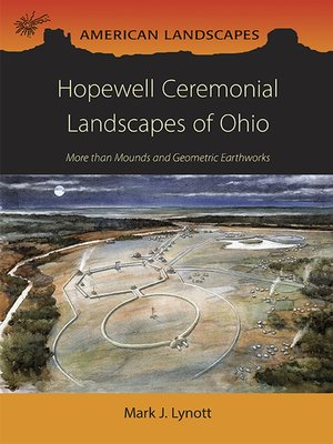 cover image of Hopewell Ceremonial Landscapes of Ohio