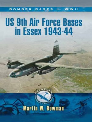 cover image of US 9th Air Force Bases In Essex 1943-44