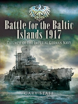 cover image of Battle for the Baltic Islands 1917