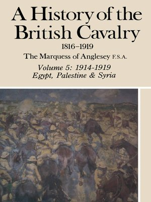 cover image of A History of British Cavalry, Volume 5