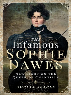 cover image of The Infamous Sophie Dawes