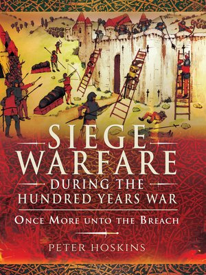 cover image of Siege Warfare during the Hundred Years War