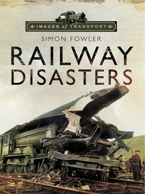 cover image of Railway Disasters