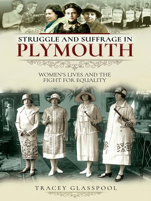 cover image of Struggle and Suffrage in Plymouth