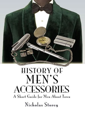 cover image of History of Men's Accessories