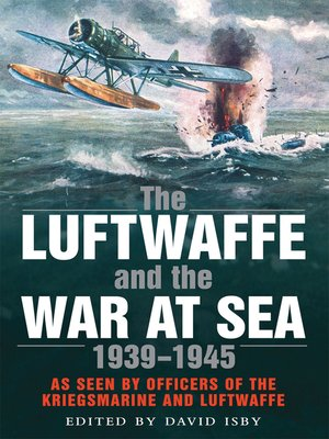 cover image of The Luftwaffe and the War at Sea