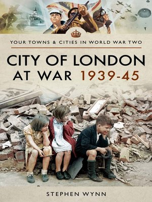 cover image of City of London at War 1939–45
