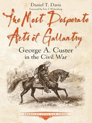 cover image of The Most Desperate Acts of Gallantry