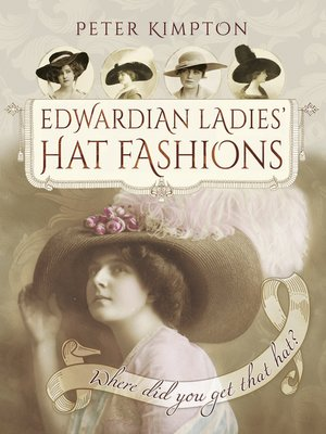 cover image of Edwardian Ladies' Hat Fashions