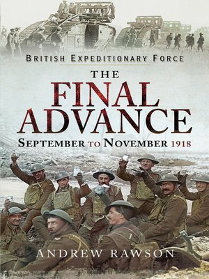 cover image of British Expeditionary Force--The Final Advance