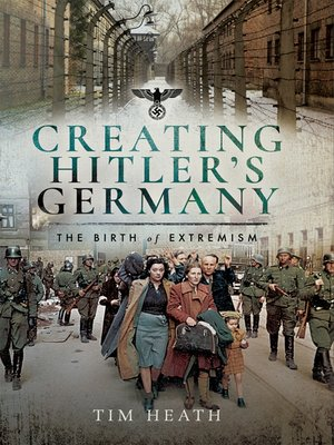 cover image of Creating Hitler's Germany