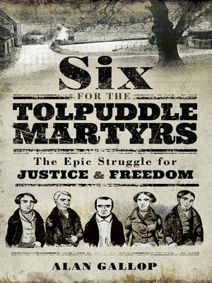 cover image of Six For the Tolpuddle Martyrs