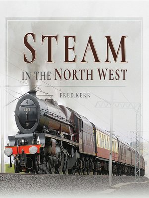 cover image of Steam in the North West