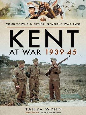 cover image of Kent at War 1939–45