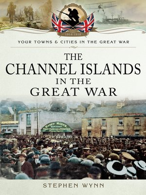 cover image of The Channel Islands in the Great War