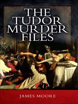 cover image of The Tudor Murder Files