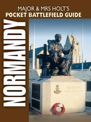 cover image of Major & Mrs. Holt's Pocket Battlefield Guide to Normandy
