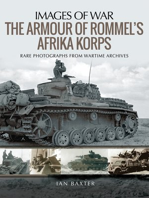cover image of The Armour of Rommel's Afrika Korps